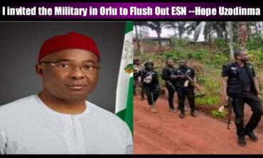 Governor Uzodinma defends his decision to invite soldiers to confront Ipob in Orlu